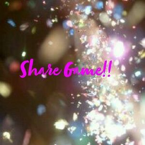 💕Share Game💕